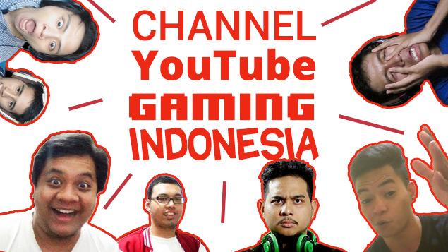 Kumpulan Channel Youtube Gaming Lokal Pilihan Tech In Asia