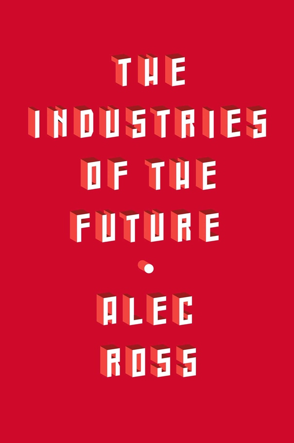 the-industries-of-the-future-9781476753652_hr