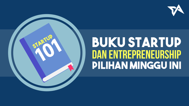 Buku Startup dan Entrepreneurship Pilihan | Featured