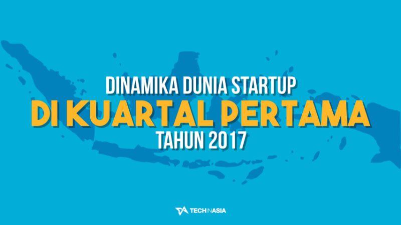 Laporan Kondisi Startup Indonesia Q1 2017 | Featured