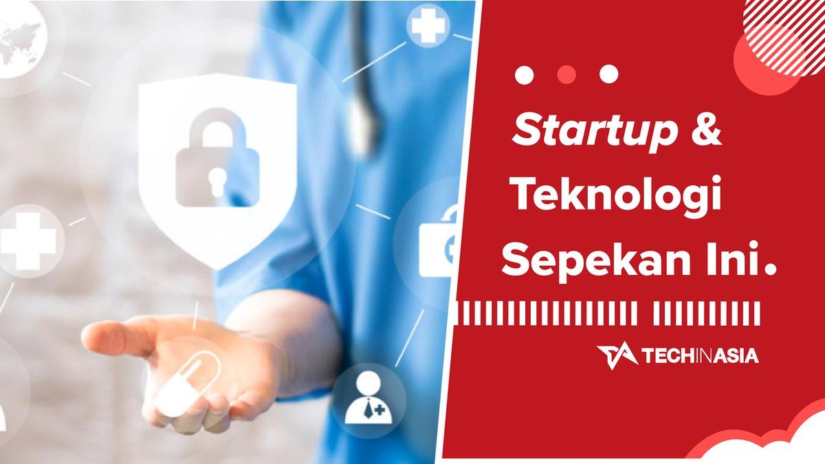 Rangkuman Berita Startup & Teknologi Indonesia dalam Sepekan – 29 Juni 2019